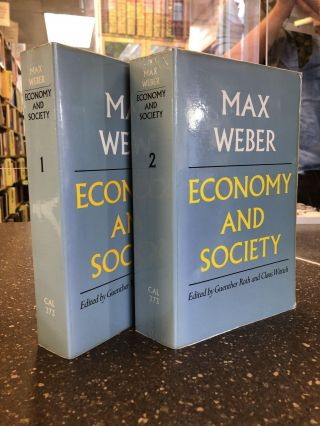 ECONOMY AND SOCIETY: AN OUTLINE OF INTERPRETIVE SOCIOLOGY [TWO VOLUMES]. Max Weber, Gunther Roth,...