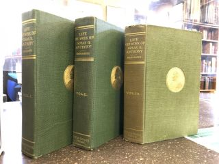 THE LIFE AND WORK OF SUSAN B. ANTHONY [THREE VOLUMES]. Ida Husted Harper