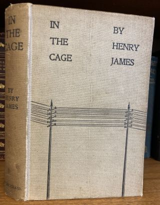 IN THE CAGE [SIGNED]. Henry James