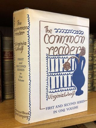 THE COMMON READER: FIRST AND SECOND SERIES IN ONE VOLUME. Virginia Woolf