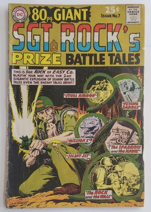 SGT. ROCK'S PRIZE BATTLE TALES NO. 7 80-PAGE GIANT. Joe Kubert