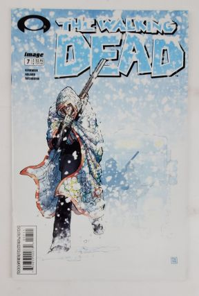 THE WALKING DEAD NO. 7. Robert Kirkman, Tony Moore