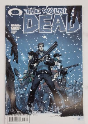 THE WALKING DEAD NO. 5. Robert Kirkman, Tony Moore