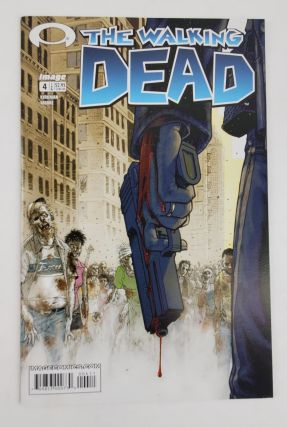 THE WALKING DEAD NO. 4. Robert Kirkman, Tony Moore