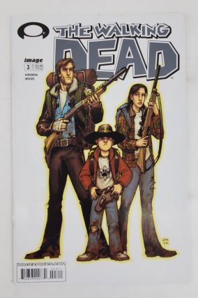 THE WALKING DEAD NO. 3. Robert Kirkman, Tony Moore