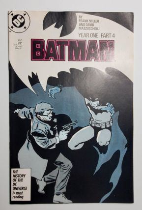 BATMAN YEAR ONE: PART FOUR. Frank Miller, David Mazzucchelli