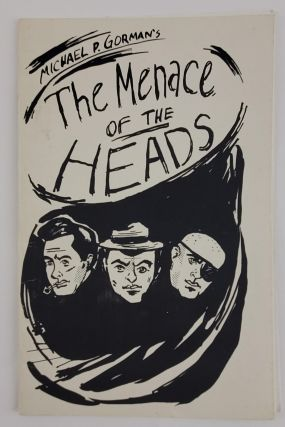 THE MENACE OF THE HEADS