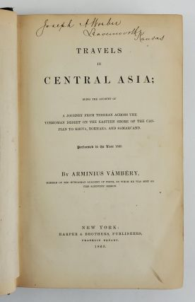 Travels in Central Asia: Being an Account of a Journey from Teheran across the Turkoman Desert of the Eastern Shore of the Caspian to Khiva, Bokhara, and Samarcand