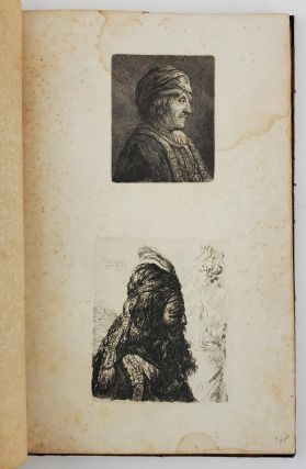 ORIGINAL ETCHINGS. TWENTY-EIGHT CHOICE SUBJECTS, LANDSCAPES AND PORTRAITS, BY REMBRANDT TO WHICH ARE ADDED ONE HUNDRED AND FIFTEEN ETCHINGS BY DUJARDIN, AFTER REMBRANDT, CLAUSSIN AND WORLIDGE