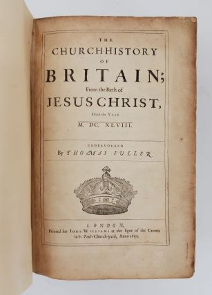 THE CHURCH-HISTORY OF BRITAIN [BOUND WITH] THE APPEAL OF INJURED INNOCENCE